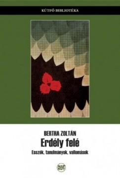 Bertha Zoltán - Erdély felé