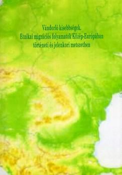 Kupa László  (Szerk.) - Vándorló kisebbségek