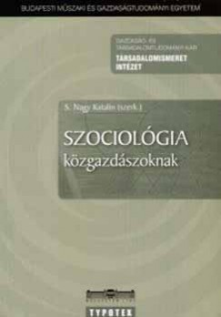 S. Nagy Katalin  (Szerk.) - Szociológia közgazdászoknak