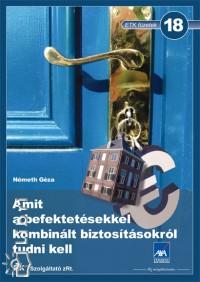 Németh Géza - Amit a befektetésekkel kombinált biztosításokról tudni kell