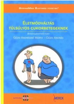 Gézsi András - Gézsi Andrásné - Életmódváltás túlsúlyos cukorbetegeknek + CD