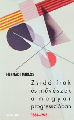 Hernádi Miklós - Zsidó írók és művészek a magyar progresszióban