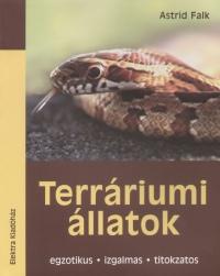Astrid Falk - Terráriumi állatok