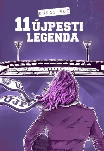 Dunai Ede - 11 újpesti legenda
