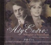 Ady Endre - Pap Éva - Sóhajtás a hajnalban