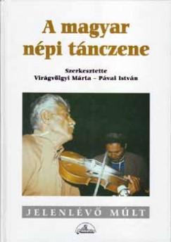 Pávai István - Virágvölgyi Márta - A magyar népi tánczene