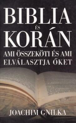 Joachim Gnilka - Biblia és Korán