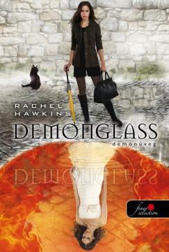 Rachel Hawkins - Demonglass - Démonüveg - Keménykötés