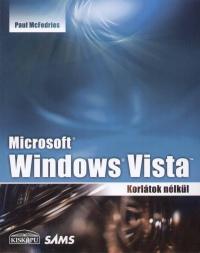 Paul Mcfedries - Microsoft Windows Vista - Korlátok nélkül