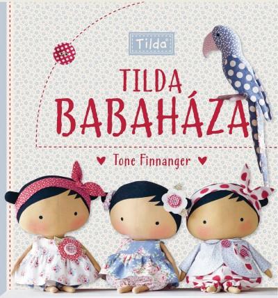 Tone Finnanger - Tilda babaháza