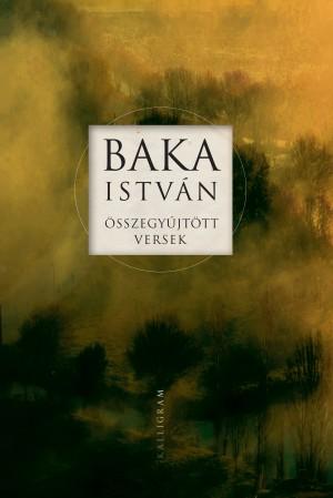 Baka Istv�n - Bombitz Attila (Szerk.) - �sszegy�jt�tt versek
