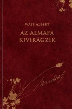 Wass Albert - Nagy Pál  (Szerk.) - Az almafa kivirágzik