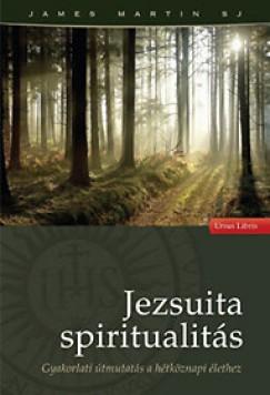 James Martin Sj - Jezsuita spiritualitás