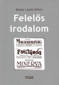 Mezey László Miklós - Felelős irodalom