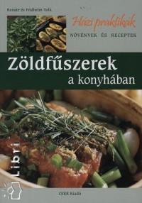 Renate Volk - Fridhelm Volk - Zöldfűszerek a konyhában