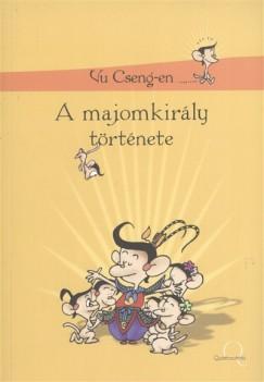 Vu Cseng-En - A majomkirály története