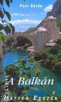 Paul Garde - A Balkán