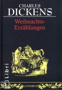 Charles Dickens - Weihnachts-erzählungen