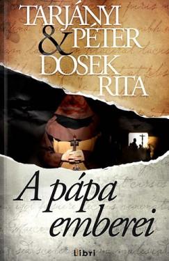 Dosek Rita - Tarjányi Péter - A pápa emberei