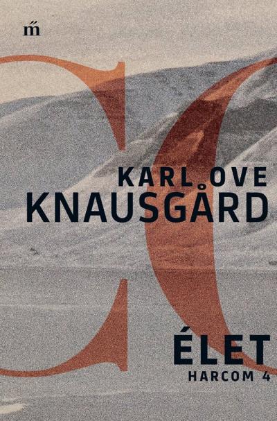 Karl Ove Knausgard - Élet