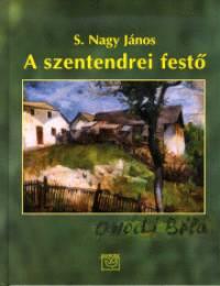- A szentendrei festő - Onódi Béla