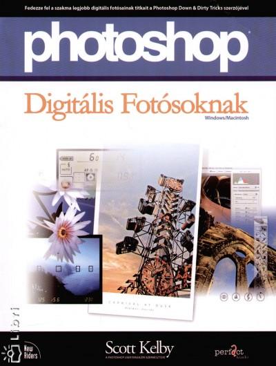 Scott Kelby - Photoshop Digitális Fotósoknak