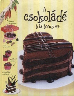 Sarah Khan - A csokoládé kis könyve
