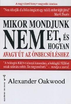Alexander Oakwood - Mikor mondjunk nemet, és hogyan?