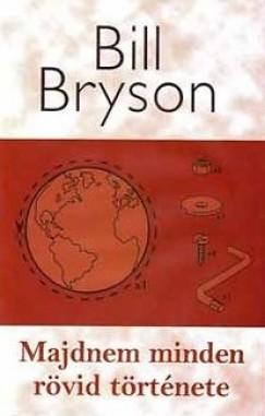 Bill Bryson - Majdnem minden rövid története