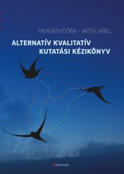 Horváth Dóra - Mitev Ariel - Alternatív kvalitatív kutatási kézikönyv