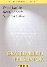 Friedl Katalin - Recski András - Simonyi Gábor - Gráfelméleti feladatok