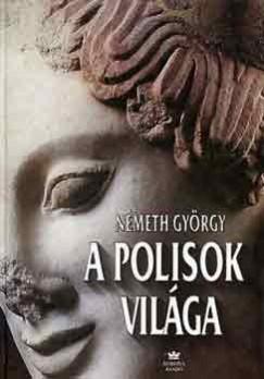 Németh György - A polisok világa