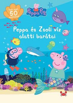 - Peppa malac - Peppa és Zsoli víz alatti barátai