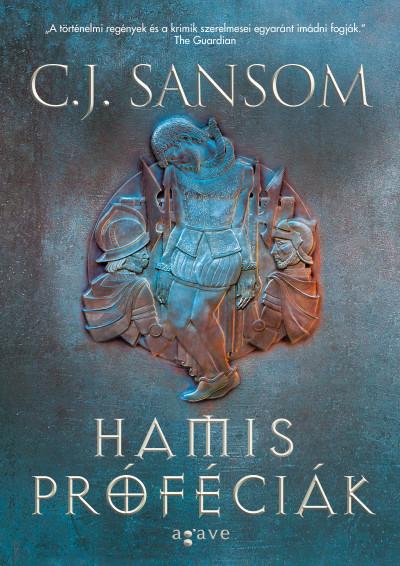 C. J. Sansom - Hamis próféciák I-II.