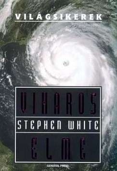 Stephen White - Viharos elme