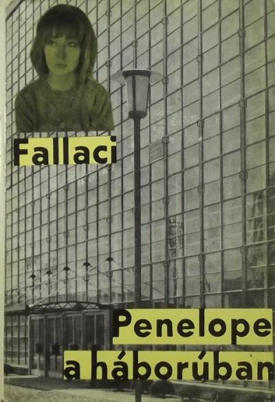 Oriana Fallaci - Penelope a háborúban