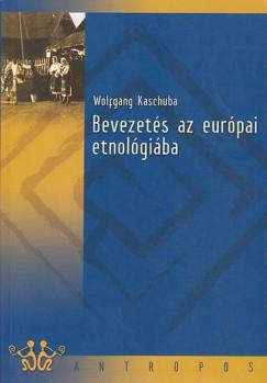 Wolfgang Kaschuba - Bevezetés az európai etnológiába