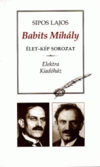 Dr. Sipos Lajos - Babits Mihály