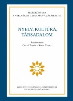 Gecső Tamás  (Szerk.) - Sárdi Csilla  (Szerk.) - Nyelv, kultúra, társadalom