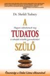 Dr. Shefali Tsabary - A tudatos sz�l�
