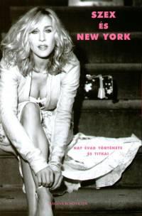 Amy Sohn - Szex �s New York