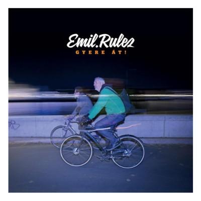 Emil.Rulez! - Rulez Emil - Gyere át! - CD
