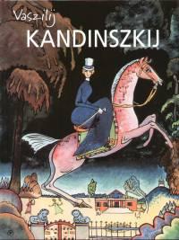 Mikhail Guerman - Vaszilij Kandinszkij