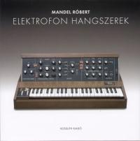 Mandel Róbert - Elektrofon hangszerek