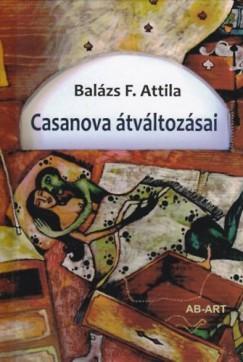 Balázs F. Attila - Casanova átváltozásai