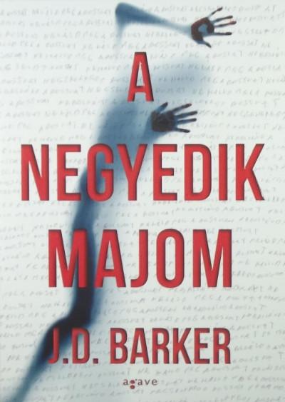 J.D. Barker - A negyedik majom