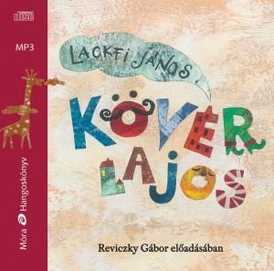 Lackfi J�nos - Reviczky G�bor - K�v�r Lajos - Hangosk�nyv - MP3