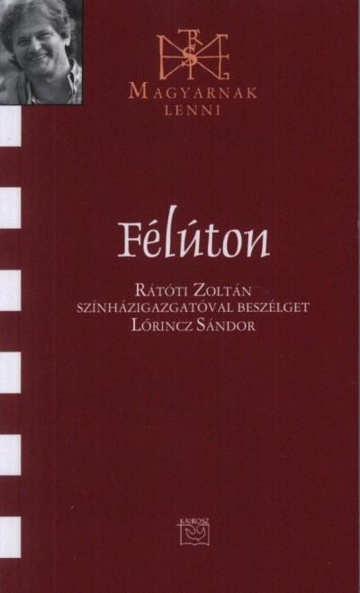 Lőrincz Sándor - Félúton