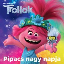 - Trollok - Pipacs nagy napja