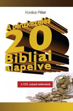Kovács Péter - A pénzkezelés 20 Bibliai alapelve